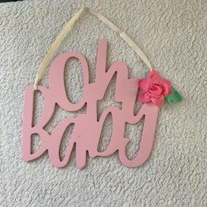 Oh Baby Wooden Hanging Decor Sign Pink